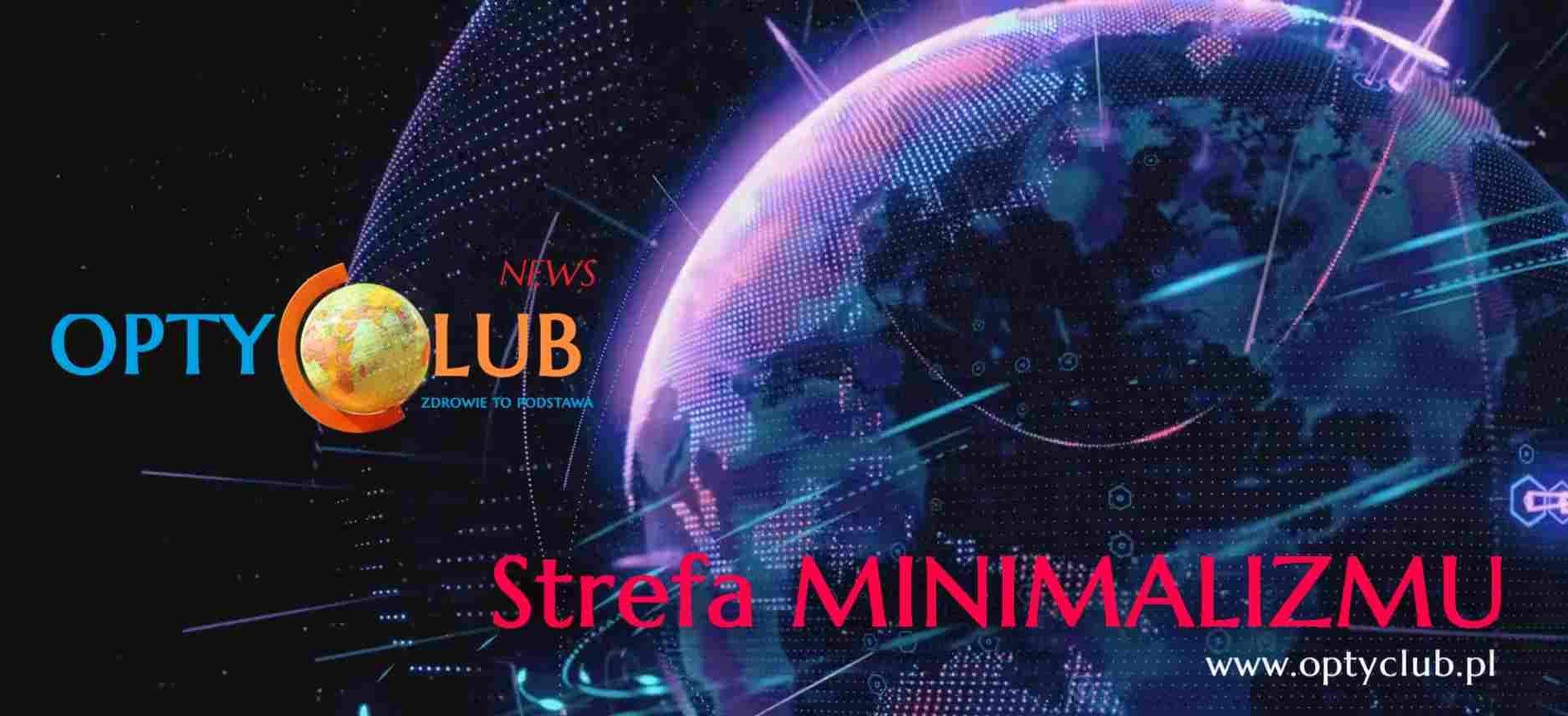 https://optyclub.pl/wp-content/uploads/2018/09/Strefa-Minimalizmu2-e1537619698107.jpg